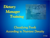Dietary Manager Training: Classifying Foods According to Nutrient Density