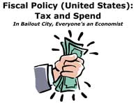 Fiscal Policy (United States): Tax and Spend