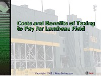 Costs and Benefits of Taxing to Pay for Lambeau Field