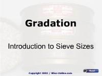 Gradation - Sieve Sizes