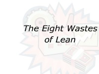 The Eight Wastes of Lean