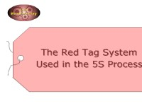 The Red Tag System Used in the 5S Process