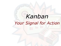 Kanban: Your Signal for Action