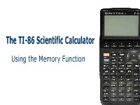 The TI-86 Scientific Calculator: Using the Memory Function