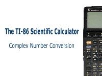 The TI-86 Scientific Calculator: Complex Number Conversion