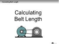 Calculating Belt Length