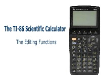 The TI-86 Scientific Calculator: The Editing Functions