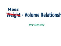 Weight- Volume Relationships: Dry Density