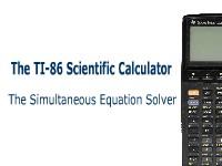 TI-86 Scientific Calculator: The Simultaneous Equation Solver