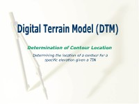 Digital Terrain Model (DTM): Determining Contour Location