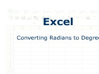 Excel: Converting Radians to Degrees