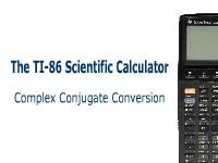 The TI-86 Calculator: The Complex Conjugate
