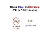 "Nouns: Count and Noncount -- With the Articles ""a"" and ""an"""