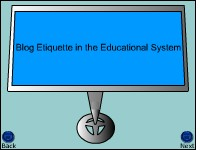 Blog Etiquette in the Educational System