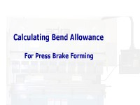 Calculating Bend Allowance for Press Brake Forming