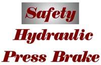 Safety - Hydraulic Press Brakes