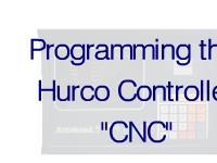 Programming Hurco Controller – CNC