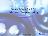 Saw - Marvel - PCII - Manual Programming