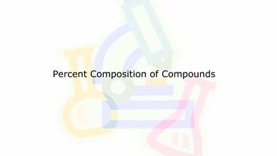 Percent Composition of Compounds (Screencast)