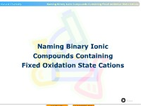 Naming Binary Ionic Compounds Containing Fixed Oxidation State Cations