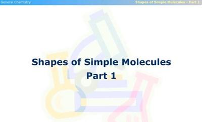Shapes of Simple Molecules - Part 1 (Screencast)