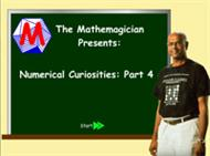 Numerical Curiosities: Part 4