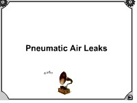 Pneumatic Air Leaks