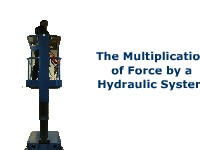 The Multiplication of Force by a Hydraulic System