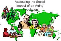 Assessing the Social Impact of an Aging Population
