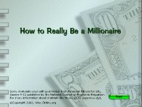 How to Really Be a Millionaire