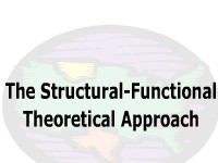 The Structural-Functional Theoretical Approach