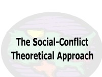 The Social-Conflict Theoretical Approach