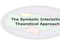 The Symbolic Interaction Theoretical Approach