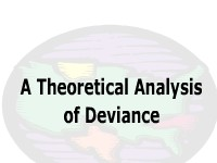 A Theoretical Analysis of Deviance
