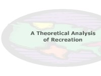 A Theoretical Analysis of Recreation