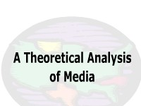 A Theoretical Analysis of Media