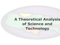 A Theoretical Analysis of Science and Technology