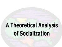 A Theoretical Analysis of Socialization