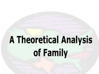A Theoretical Analysis of Family