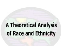 A Theoretical Analysis of Race and Ethnicity