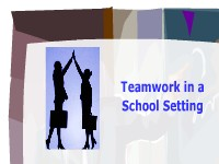 Teamwork in a School Setting