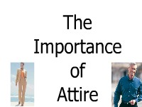 The Importance of Attire