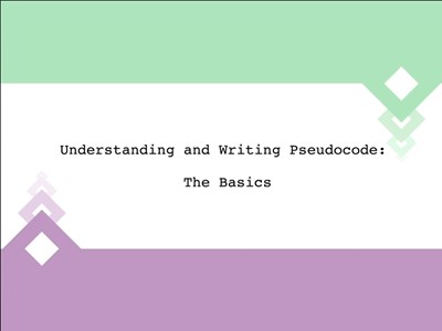 Understanding and Writing Pseudocode: The Basics