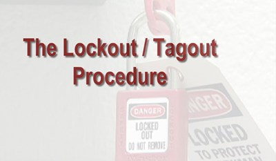 The Lockout/Tagout Procedure