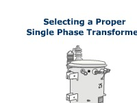 Selecting a Proper Single Phase Transformer