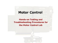 Motor Control: Hands-on Testing and Troubleshooting Procedures for the Motor Control Lab