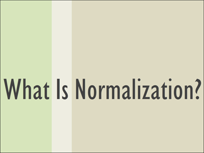 What Is Normalization?