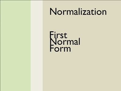Normalization – 1st Normal Form