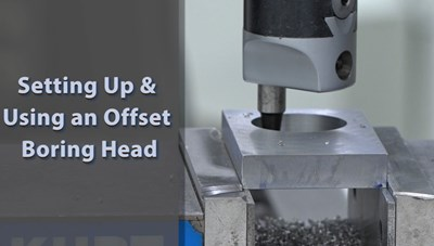 Setting Up and Using an Offset Boring Head