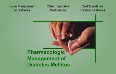 Pharmacologic Management of Diabetes Mellitus (Screencast)